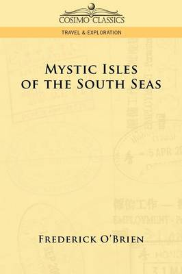 Mystic Isles of the South Seas (Paperback)