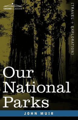 Our National Parks (Paperback)