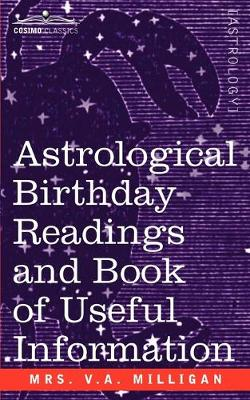 Astrological Birthday Readings And, Book of Useful Information (Paperback)