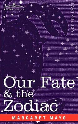 Our Fate & the Zodiac (Paperback)