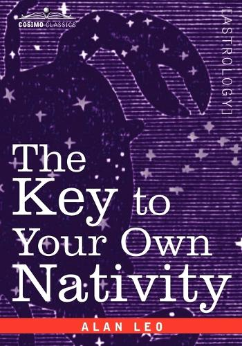 The Key to Your Own Nativity (Paperback)