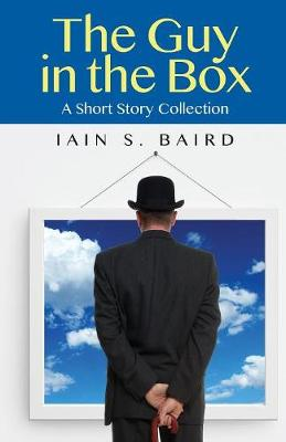 The Guy in the Box: A Short Story Collection (Paperback)