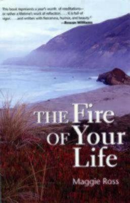 The Fire of Your Life (Paperback)