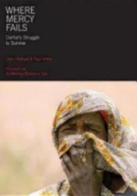 Where Mercy Fails: Darfur's Struggle to Survive (Paperback)