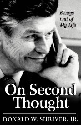 On Second Thought: Essays Out of My Life (Paperback)