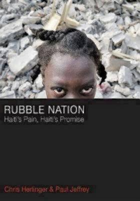 Rubble Nation: Haiti's Pain, Haiti's Promise (Paperback)