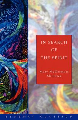 In Search of the Spirit (Paperback)