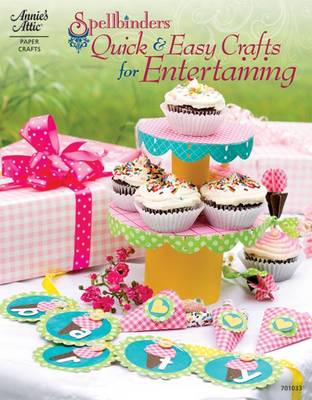 Spellbinders: Quick & Easy Crafts for Entertaining (Paperback)