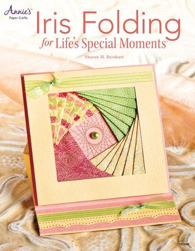 Iris Folding for Life's Special Moments (Paperback)