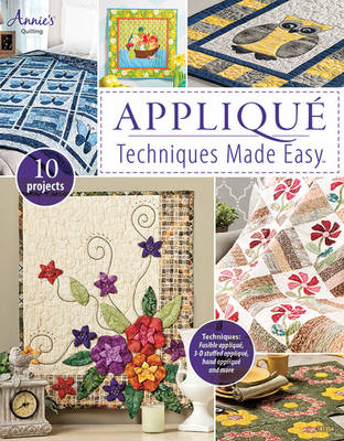 Applique Techniques Made Easy (Paperback)