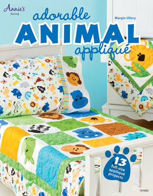 Adorable Animal Applique: 13 Full-Size Applique Projects (Paperback)