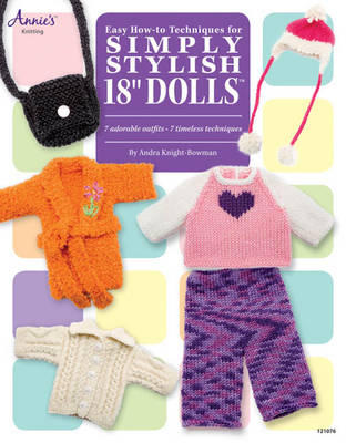 """Easy How-To Techniques For Simply Stylish 18"""" Dolls (Paperback)"""