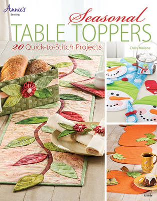 Seasonal Table Toppers: 20 Quick-to-Stitch Projects (Paperback)