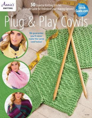 Plug & Play Cowls: Including 50+ Mix & Match Stitch Patterns (Spiral bound)