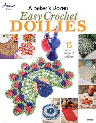 A Baker's Dozen: Easy Crochet Doilies (Paperback)