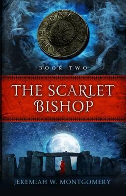 The Scarlet Bishop - Dark Harvest Trilogy 02 (Paperback)