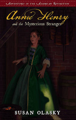 Annie Henry and the Mysterious Stranger: Book 3 (Paperback)