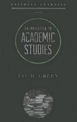 Invitation to Academic Studies, An (Paperback)