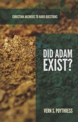 Did Adam Exist? (Paperback)
