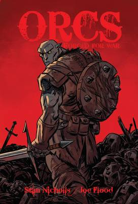 ORCS: Forged for War (Paperback)