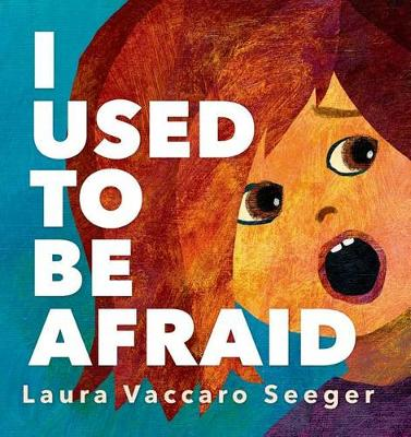 I Used to be Afraid (Hardback)