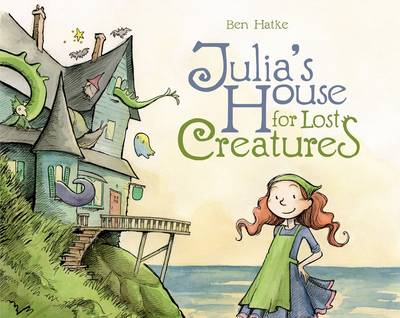 Julia's House for Lost Creatures (Hardback)