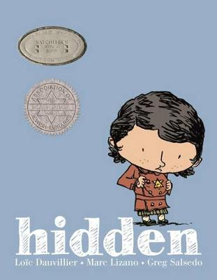 Hidden: A Child's Story of the Holocaust (Hardback)