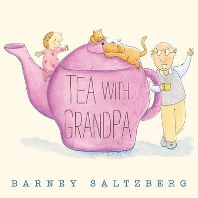 Tea with Grandpa (Hardback)