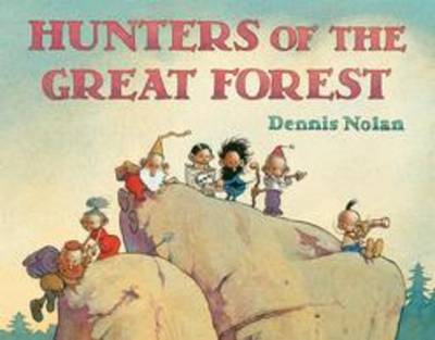 Hunters of the Great Forest (Hardback)