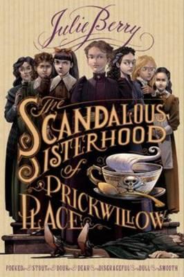The Scandalous Sisterhood of Prickwillow Place (Hardback)