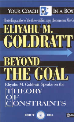 Beyond the Goal: Theory of Constraints - Your Coach in a Box S. (CD-Audio)