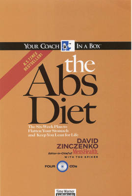 The Abs Diet: The 6-week Plan to Flatten Your Stomach and Keep You Lean for Life - Your Coach in a Box S. (CD-Audio)