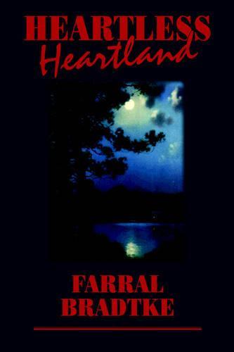 Heartless Heartland (Paperback)