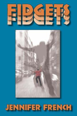 Fidgets (Paperback)