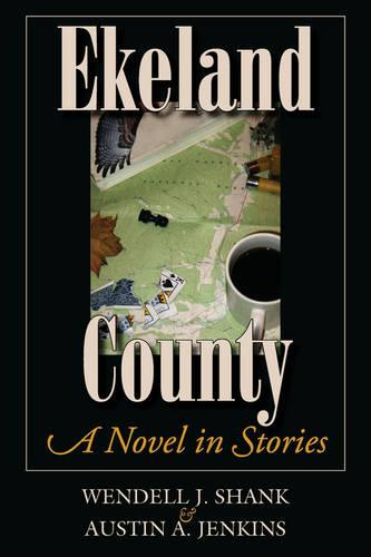 Ekeland County: A Novel in Stories (Paperback)