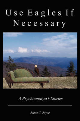 Use Eagles If Necessary (Paperback)