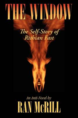 The Window: The Self Story of Rithian Fast (Paperback)