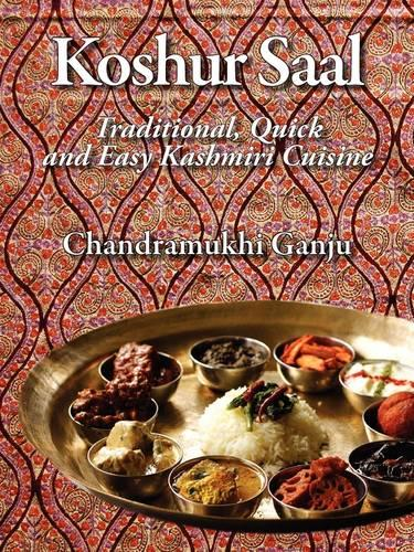 Koshur Saal: Traditional, Quick and Easy Kashmiri Cuisine --Grayscale Illustrations (Paperback)
