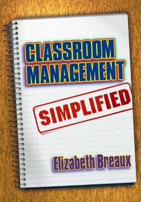 Classroom Management Simplified (Paperback)