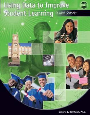 Using Data to Improve Student Learning in High Schools (Paperback)