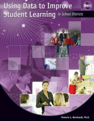 Using Data to Improve Student Learning in School Districts (Paperback)