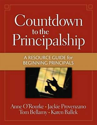 Countdown to the Principalship: How Successful Principals Begin Their School Year (Paperback)