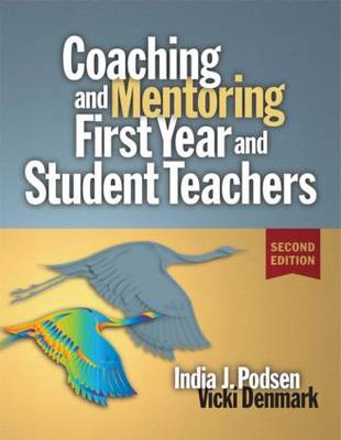 Coaching and Mentoring First-Year and Student Teachers (Paperback)