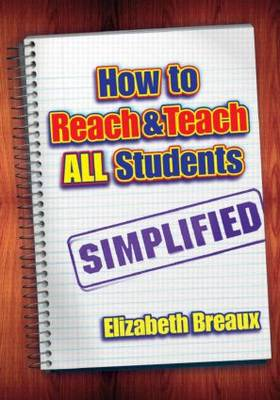 How to Reach and Teach All Students-Simplified (Paperback)
