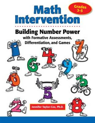 Math Intervention 3-5: Building Number Power with Formative Assessments, Differentiation, and Games, Grades 3-5 (Paperback)