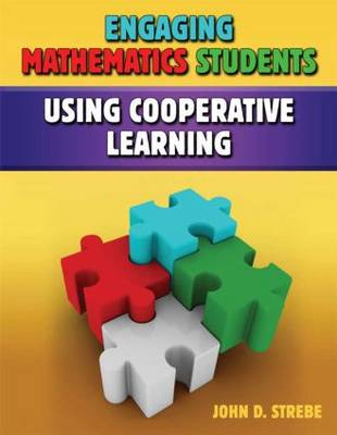 Engaging Mathematics Students Using Cooperative Learning (Paperback)