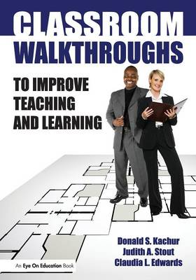Classroom Walkthroughs To Improve Teaching and Learning (Paperback)