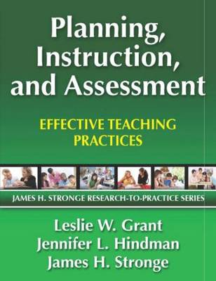Planning, Instruction, and Assessment: Effective Teaching Practices (Paperback)