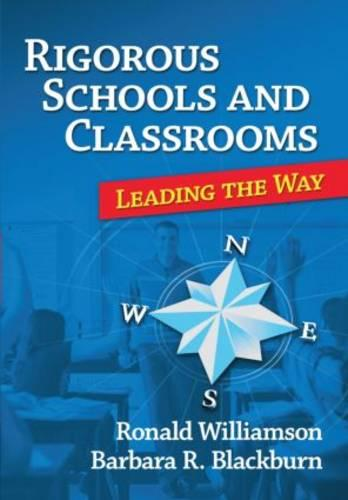 Rigorous Schools and Classrooms: Leading the Way (Paperback)