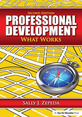 Professional Development: What Works (Paperback)